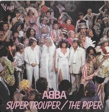 Abba - Super Trouper/The piper